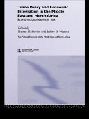 Trade Policy and Economic Integration in the Middle East and North Africa