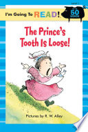 The Prince s Tooth is Loose  Book