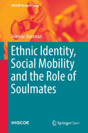 Ethnic Identity  Social Mobility and the Role of Soulmates