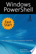Windows PowerShell Fast Start, 3rd Edition