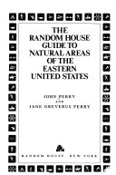 The Random House Guide to Natural Areas of the Eastern United States