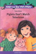 Piglets Don t Watch Television