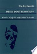 """The Psychiatric Mental Status Examination"" by Paula T. Trzepacz, Robert W. Baker"
