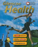 Glencoe Health Texas Student Edition Book