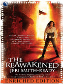 The Reawakened: Enriched Edition