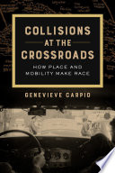 Collisions at the Crossroads Book PDF