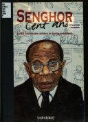 Senghor Cent Ans