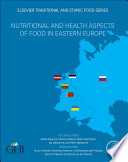 Nutritional and Health Aspects of Food in Eastern Europe Book