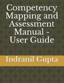 Competency Mapping and Assessment Manual   User Guide