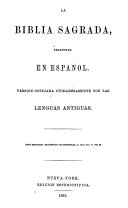 La Biblia Sagrada  traducida en Espa  ol  Version cotejada     con las lenguas antiguas