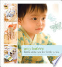 Amy Butler s Little Stitches for Little Ones