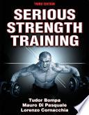 """Serious Strength Training"" by Tudor O. Bompa, Mauro Di Pasquale, Lorenzo Cornacchia"