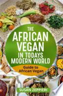 The African Vegan in Today   s Modern World