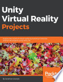 Unity Virtual Reality Projects