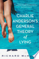 Charlie Anderson s General Theory of Lying