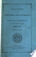 A catalogue of the officers and students of Harvard university