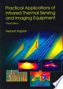 Practical Applications Of Infrared Thermal Sensing And Imaging Equipment