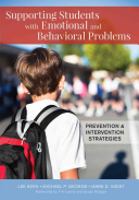 Supporting Students with Emotional and Behavioral Problems  Prevention and Intervention Strategies Book