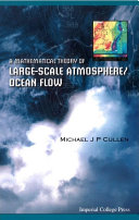 A Mathematical Theory of Large Scale Atmosphere Ocean Flow