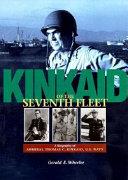 Kinkaid of the Seventh Fleet