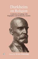 Durkheim on Religion