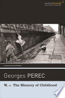 """""""W, Or, The Memory of Childhood"""" by Georges Perec, David Bellos"""