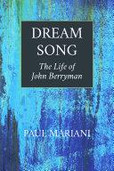 Dream Song: The Life of John Berryman
