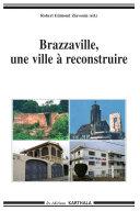 Pdf Brazzaville, une ville à reconstruire Telecharger