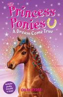 Princess Ponies 2  A Dream Come True