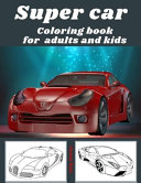 Supercar Coloring Book for Adults and Kids
