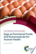 Eggs as Functional Foods and Nutraceuticals for Human Health Book