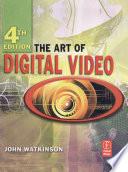 The Art of Digital Video Book