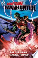 Martian Manhunter Vol  2  The Red Rising