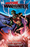 Martian Manhunter Vol. 2: The Red Rising