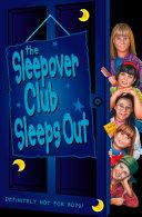 The Sleepover Club Sleep Out (The Sleepover Club, Book 9)