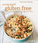 Williams Sonoma  Weeknight Gluten Free