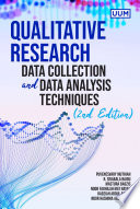 Qualitative Research  Data Collection and Data Analysis Techniques  2nd Edition  UUM Press