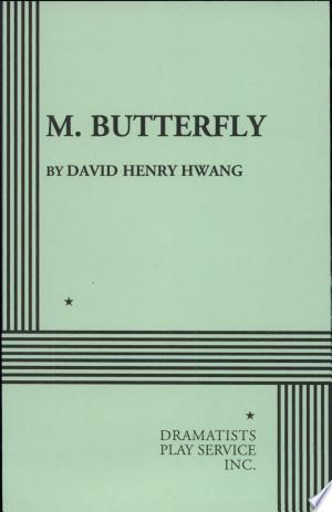 Download M. Butterfly Free Books - Reading Best Books For Free 2018