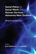 Social Policy For Social Work And Human Services In Aotearoa New Zealand