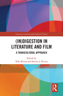 In digestion in Literature and Film