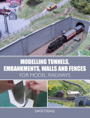 Modelling Tunnels  Embankments  Walls and Fences for Model Railways