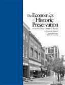 The Economics Of Historic Preservation