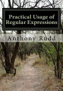 Practical Usage of Regular Expressions