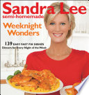 Sandra Lee Semi-Homemade Weeknight Wonders