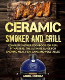 Ceramic Smoker and Grill