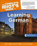 The Complete Idiot s Guide to Learning German  4E