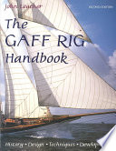 """""""The Gaff Rig Handbook: History, Design, Techniques, Developments"""" by John Leather"""