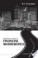 Introductory Course on Financial Mathematics Book