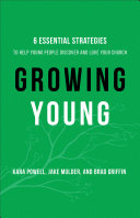 Growing Young: Six Essential Strategies to Help Young People ...