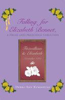 Falling for Elizabeth Bennet, A Pride and Prejudice Variation